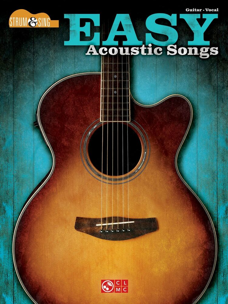 Easy Acoustic Songs Strum Sing Guitar Chords Lyric Sheet Music