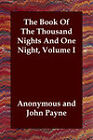 NEW The Book Of The Thousand Nights And One Night, Volume I by Anonymous