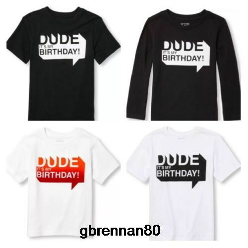 Details About NEW DUDE BIRTHDAY Boy Shirt 18 24 Month 2T 3T 4T 5T 4 5 6 7 8 10 12 14 16 GIFT