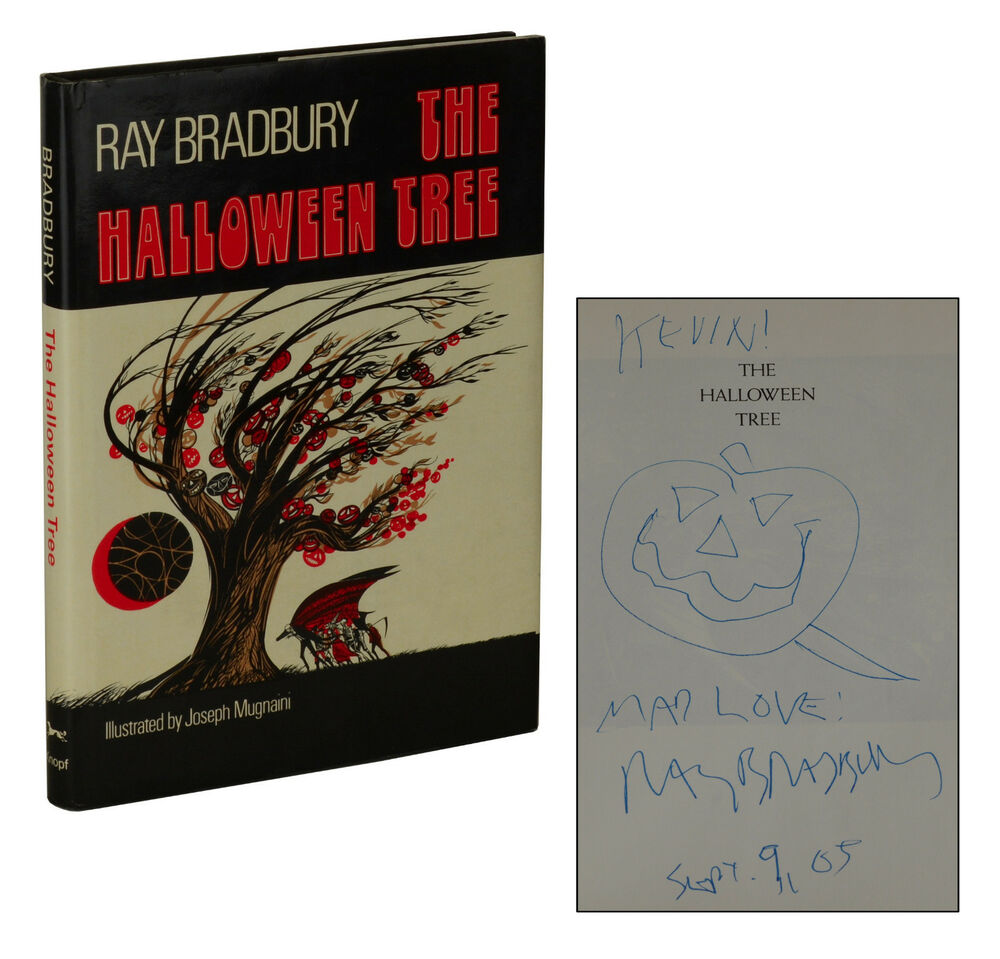 the halloween tree ~ signedray bradbury ~ stated first edition