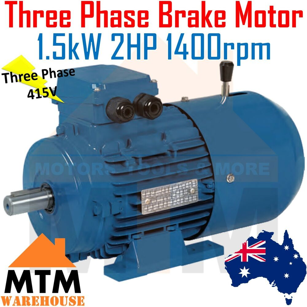 Three Phase Electric Brake Motor 415V 1.5kW 2HP 1400rpm 4 Pole | eBay