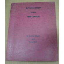 Butler County Ohio 1850 Census By Audrey Gilbert & Rose Shilt ~ Copyright 1982