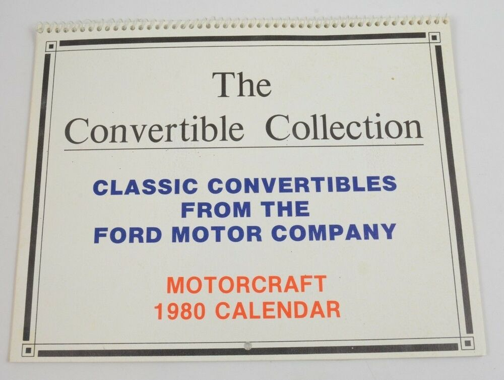 1980 Calendar The Convertible Collection From Ford Motor Company