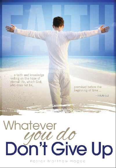 Is It Time To Give Up On Single >> Whatever You Do Don T Give Up Single Dvd Matthew Hagee Teaching