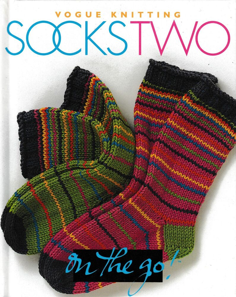 Socks Two Vogue Knitting On The Go Orig Price 12 95 New Ebay