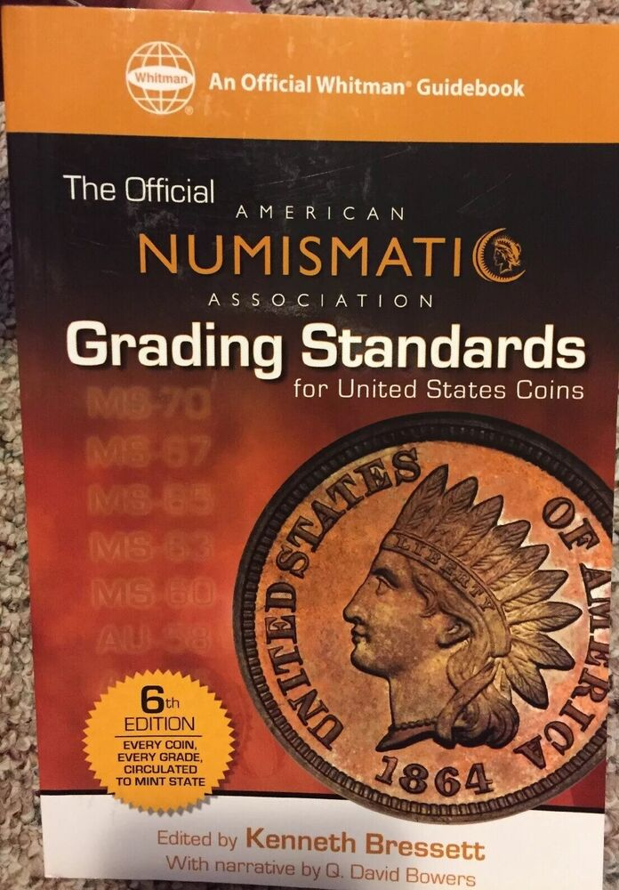 The Official ANA Grading Standards for United States Coins 6th Edition Whitman