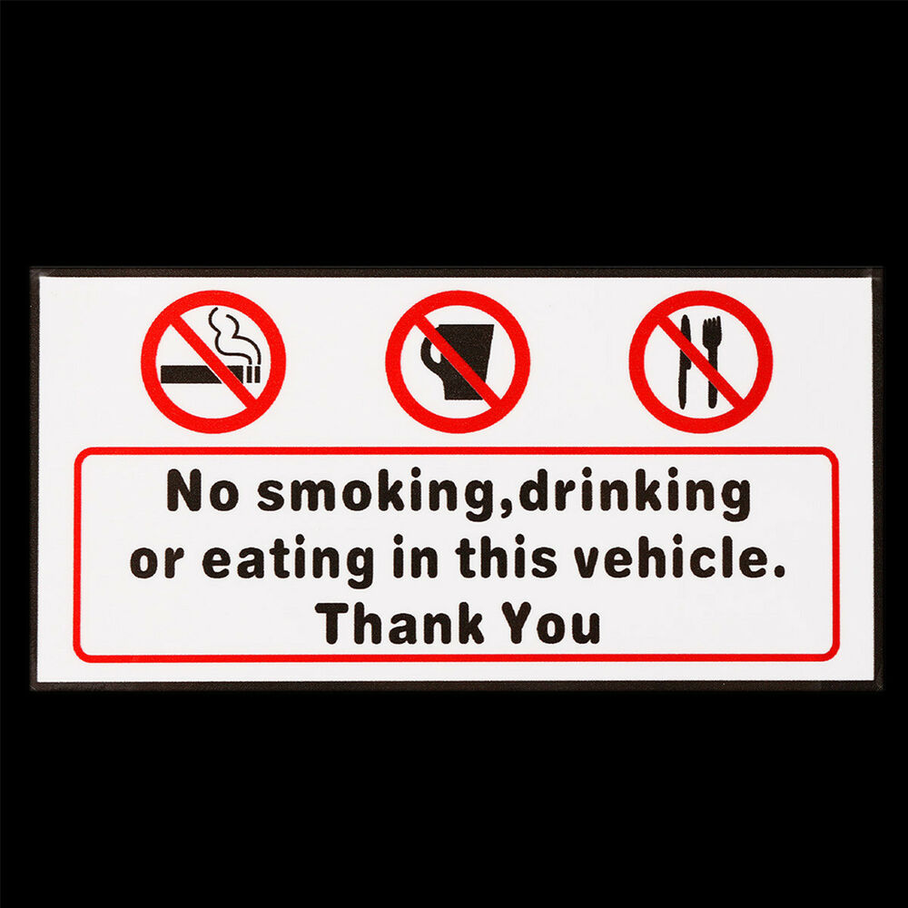 Details about no smoking eating drinking in this vehicle signs sticker car van bus vinyl decal