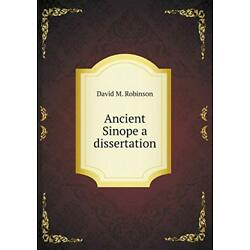 Ancient Sinope a dissertation, Robinson, M. 9785518557376 Fast Free Shipping,,