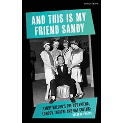 And This is My Friend Sandy: Sandy Wilson's The, Philips..