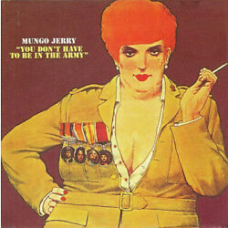 MUNGO JERRY: ''You Don't Have To Be In The Army'' (RARE CD)