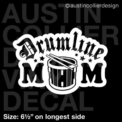 6 5 Quot Drumline Mom Vinyl Decal Car Window Laptop Sticker