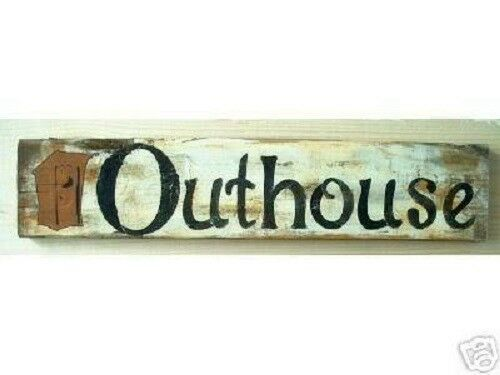 Primitive Outhouse Sign Privy Sign Outdoors Shabby Sign | eBay