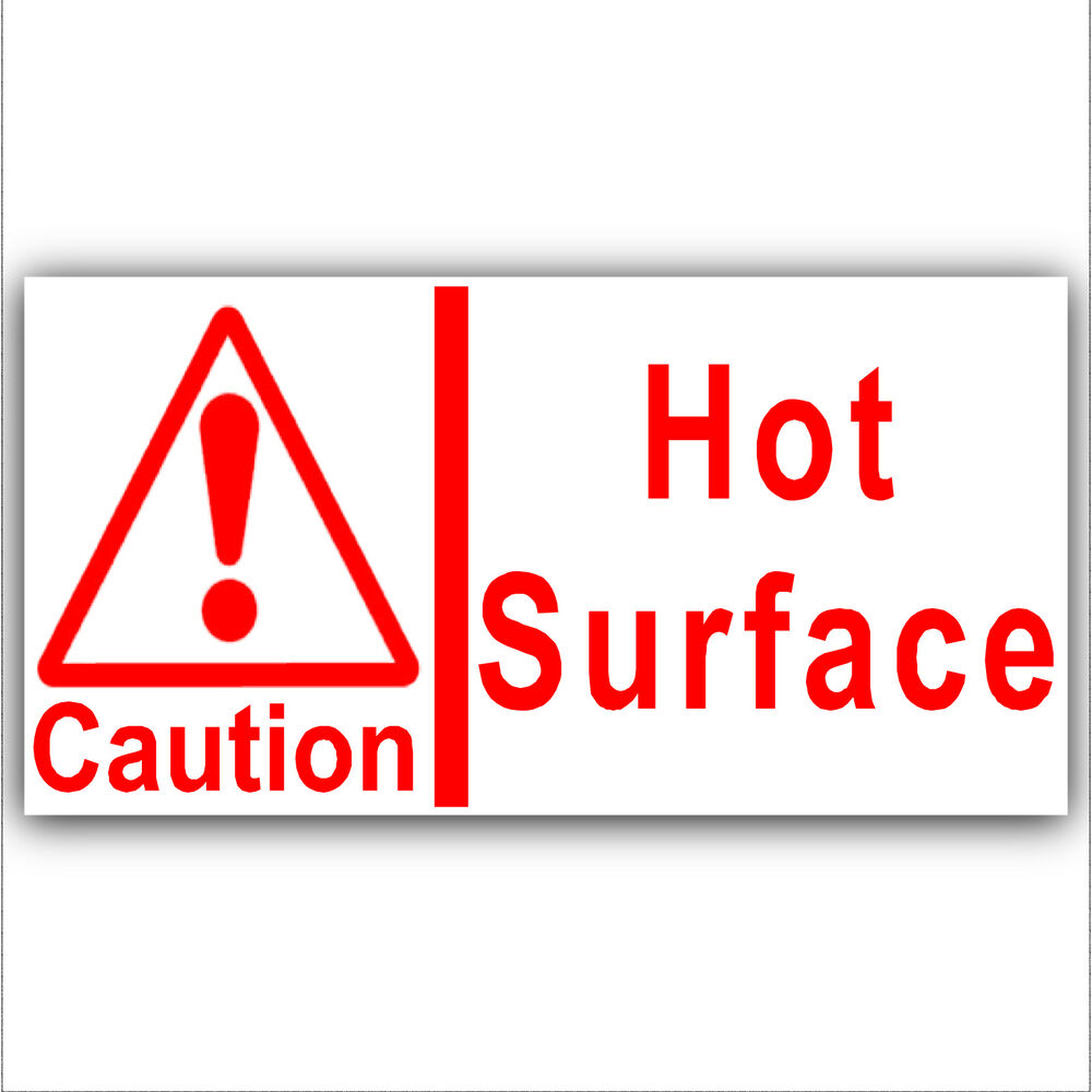 Hot Surface Caution Warning Danger Sticker Safety Sign