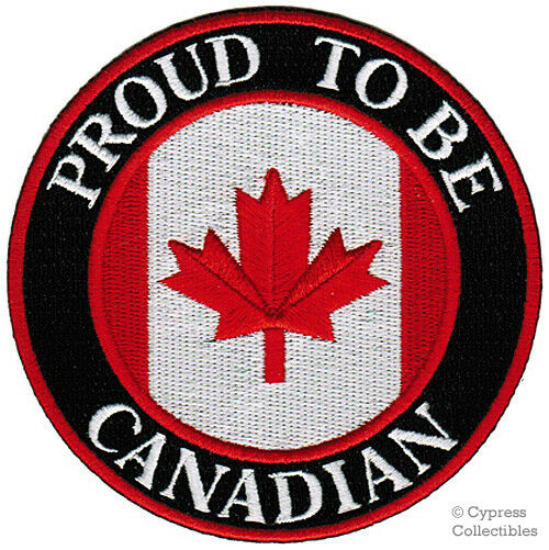 Proud To Be Canadian Embroidered Iron On Patch Canada Flag