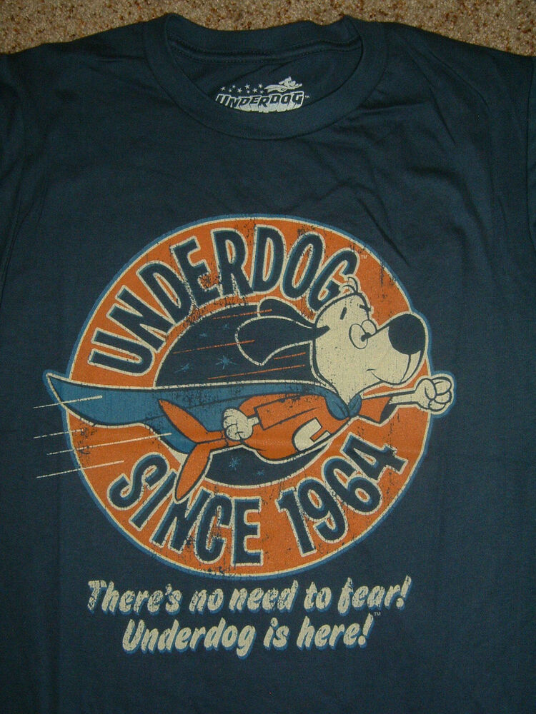 Underdog Since 1964 There's no Need to Fear Underdog is Here Cartoon T-Shirt  eBay