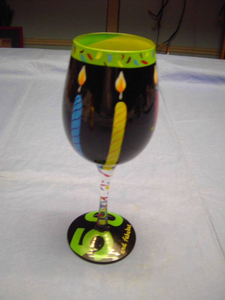 50 And Fabulous Wine Glass By Lolita The Wine Collection
