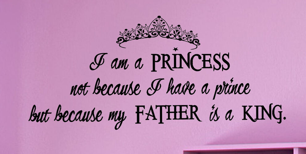 Little Princess Daddy King Wall Decal Mural Nursery Crown