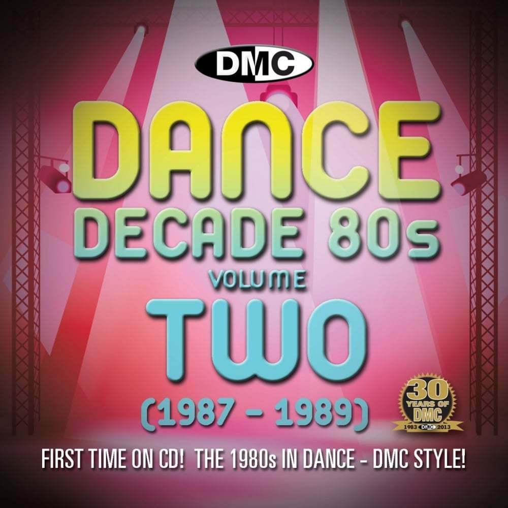 Dmc dmc dance decade vol 2 1987 1989 hits of the for Dance music 1989