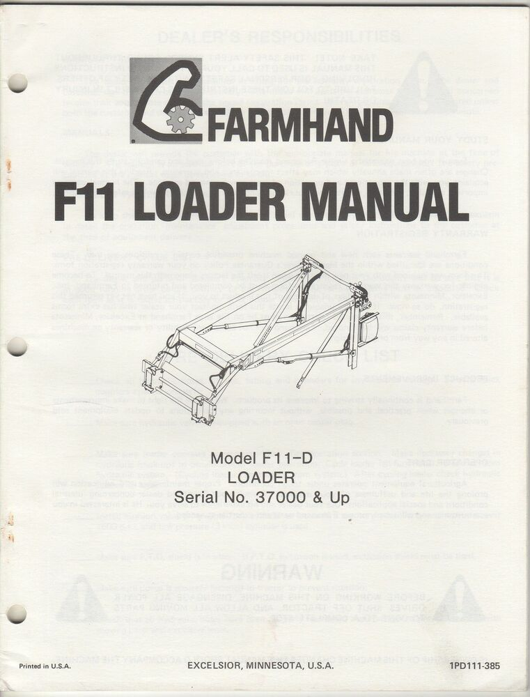 FARMHAND F11-D LOADER OPERATOR & PARTS MANUAL 1PD111-385 ...