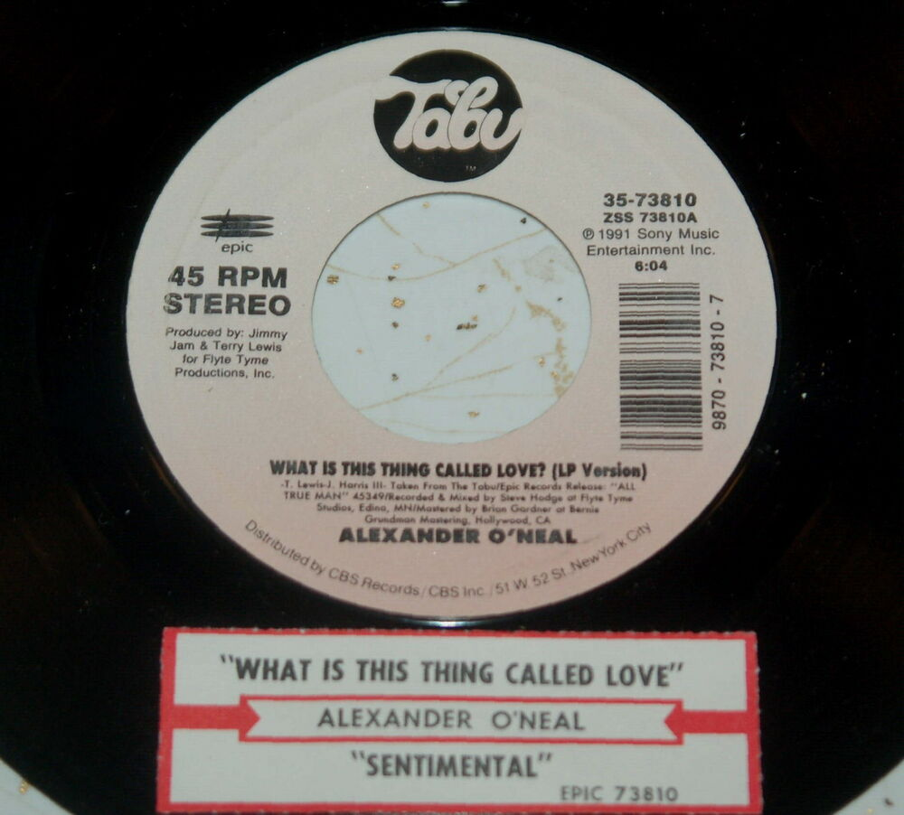 Love Each Other When Two Souls: Alexander O'Neal 45 What Is This Thing Called Love