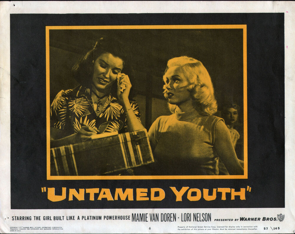 c0d85b47b33ad7 Details about UNTAMED YOUTH lobby card MAMIE VAN DOREN BAD GIRL original  1957 11x14 poster