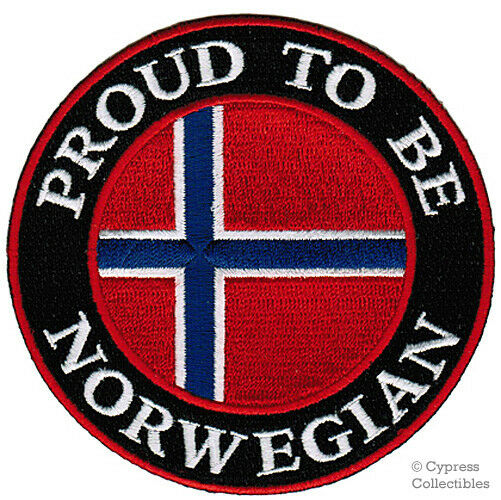 Proud To Be Norwegian Embroidered Iron On Patch Norway