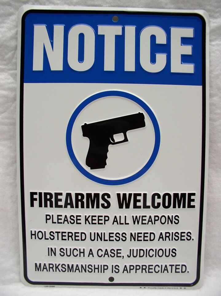 Man Cave Signs Metal : Gun sign notice firearms welcome please holster metal
