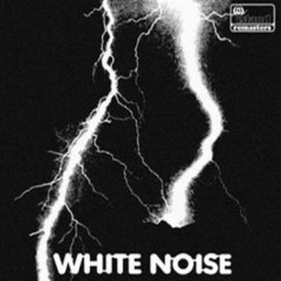 White Noise - An Electric Storm [Remastered] (NEW CD)