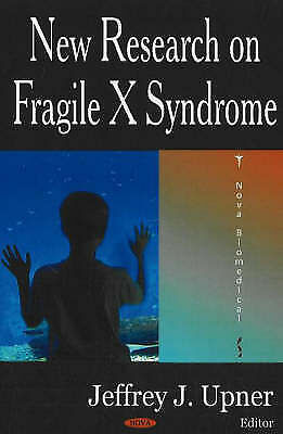 Fragile X Syndrome (FXS)