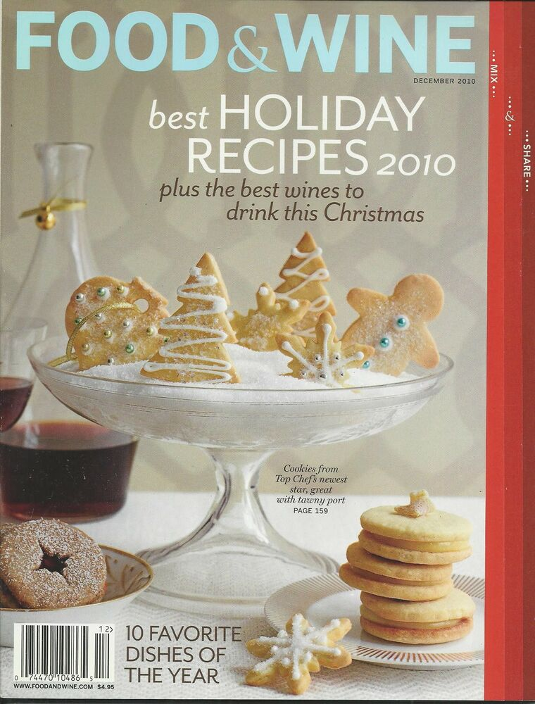 Food and wine magazine holiday recipes christmas cookies for Cuisine wine