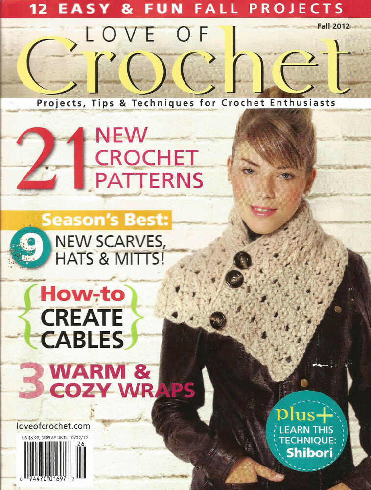 LOVE OF CROCHET MAGAZINE ~ FALL 2012 ~ 21 EXCELLENT PATTERNS ...