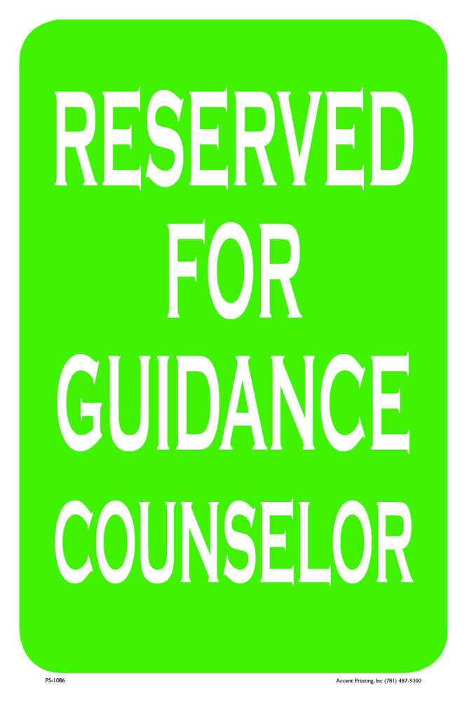 "Reserved For Guidance Counselor 12""x18"" Metalpvc Sign  Ebay. Best Insurance Rates For Cars. Sigma Nu University Of Alabama. Make Your Own Detox Drink Memory Profiler Net. Savannah State University Application. Front Loading Washing Machine Review. Chemotherapy For Brain Tumors. Us Bank In Denver Colorado Invest Penny Stock. Discount Printed Envelopes At T Alarm System"