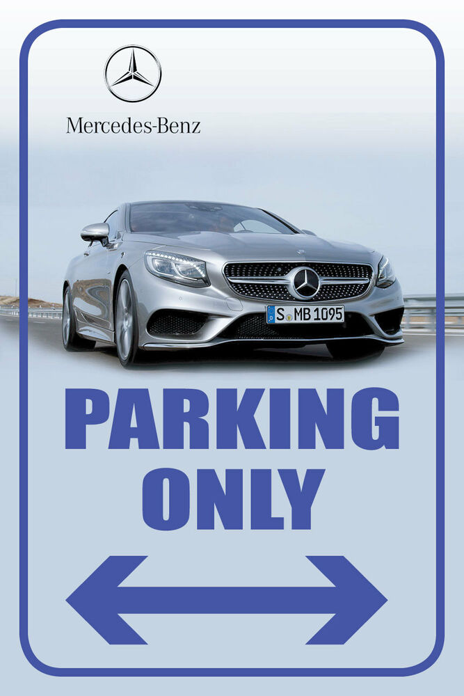 Mercedes benz 12 x18 full color auto parking sign ebay for Parking at mercedes benz superdome