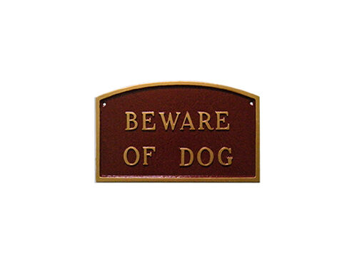 Beware of dog arch statement plaque wall or lawn 3 sizes