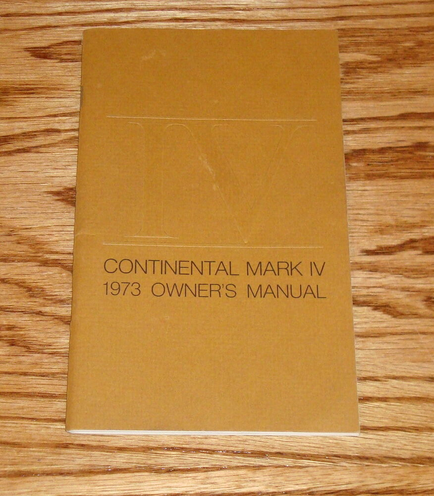 original 1973 lincoln continental mark iv owners operators manual 73 ebay. Black Bedroom Furniture Sets. Home Design Ideas