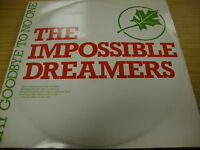 """The Impossible Dreamers Say Goodbye To (PS) 12"""" Vinyl"""