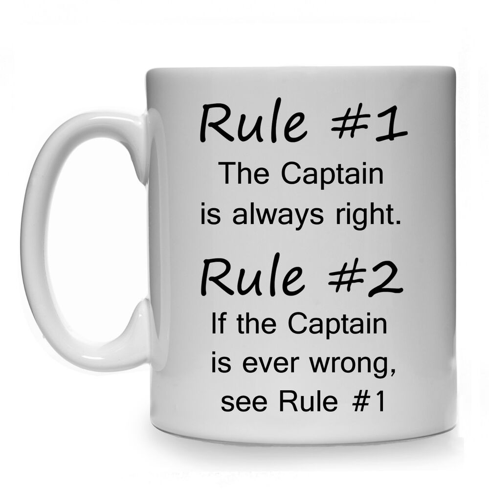 82b1748848e Details about RULE  1 CAPTAIN IS ALWAYS RIGHT GIFT MUG CUP PRESENT BOAT  NARROWBOAT CANAL BARGE