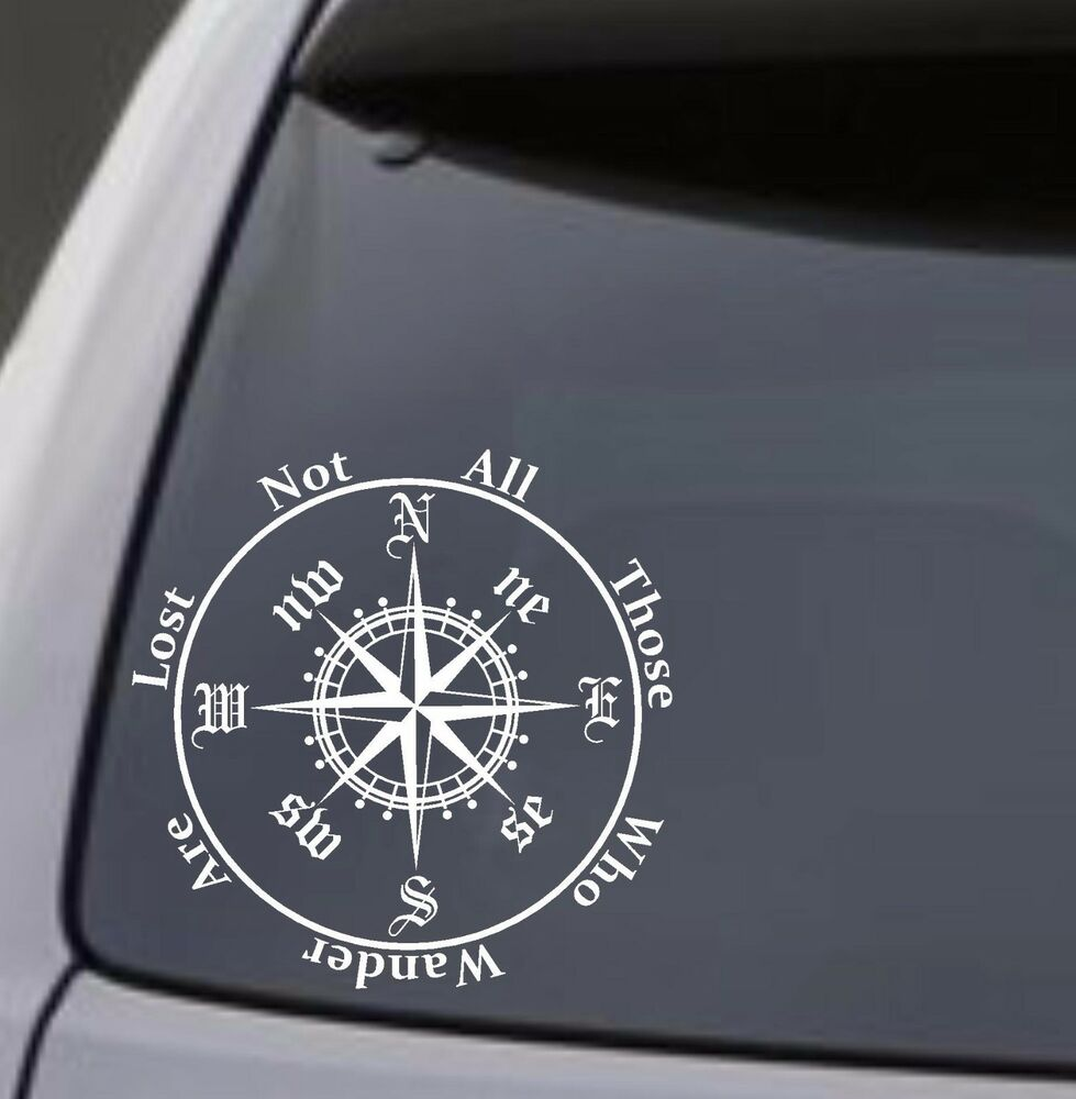 "COMPASS ""Not All Those Who Wander Are Lost"" Vinyl Decal ..."