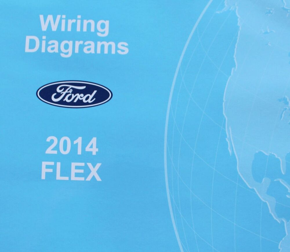 2014 Ford Flex Electrical Wiring Diagram Troubleshooting