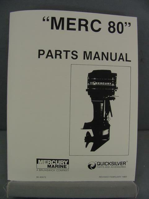 Mercury 80 outboard motor parts manual 80 hp 1983 for Top rated outboard motors