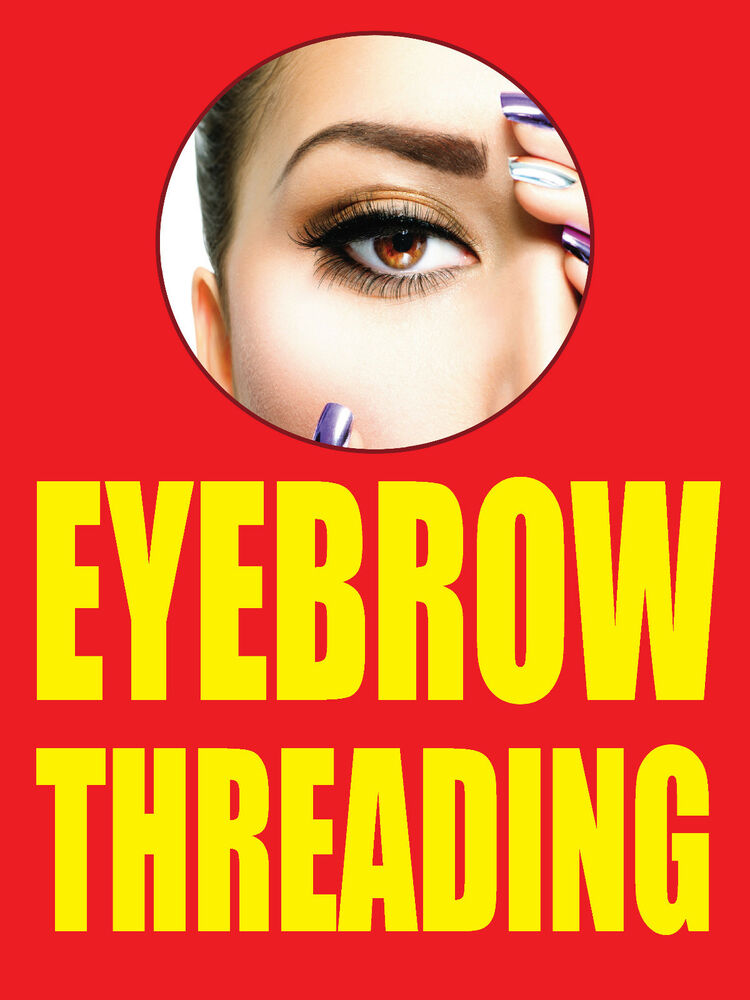 Eyebrow Threading 18x24 Business Store Retail Signs Ebay