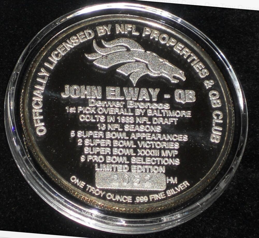 Denver Broncos John Elway One Troy Ounce 999 Fine Silver