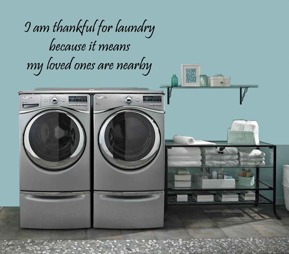 I Am Thankful For Laundry Vinyl Wall Quote Decal