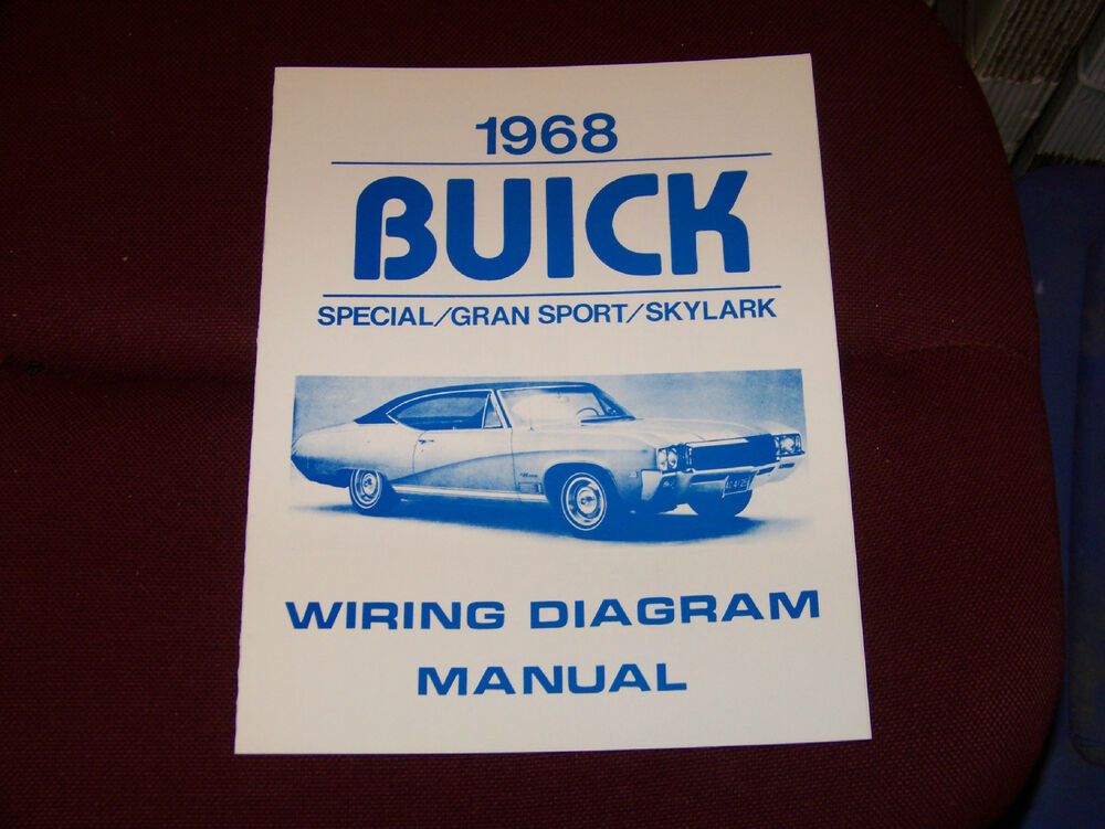 68 Buick Wiring Diagram Manual Gs Skylark Special 1968 New