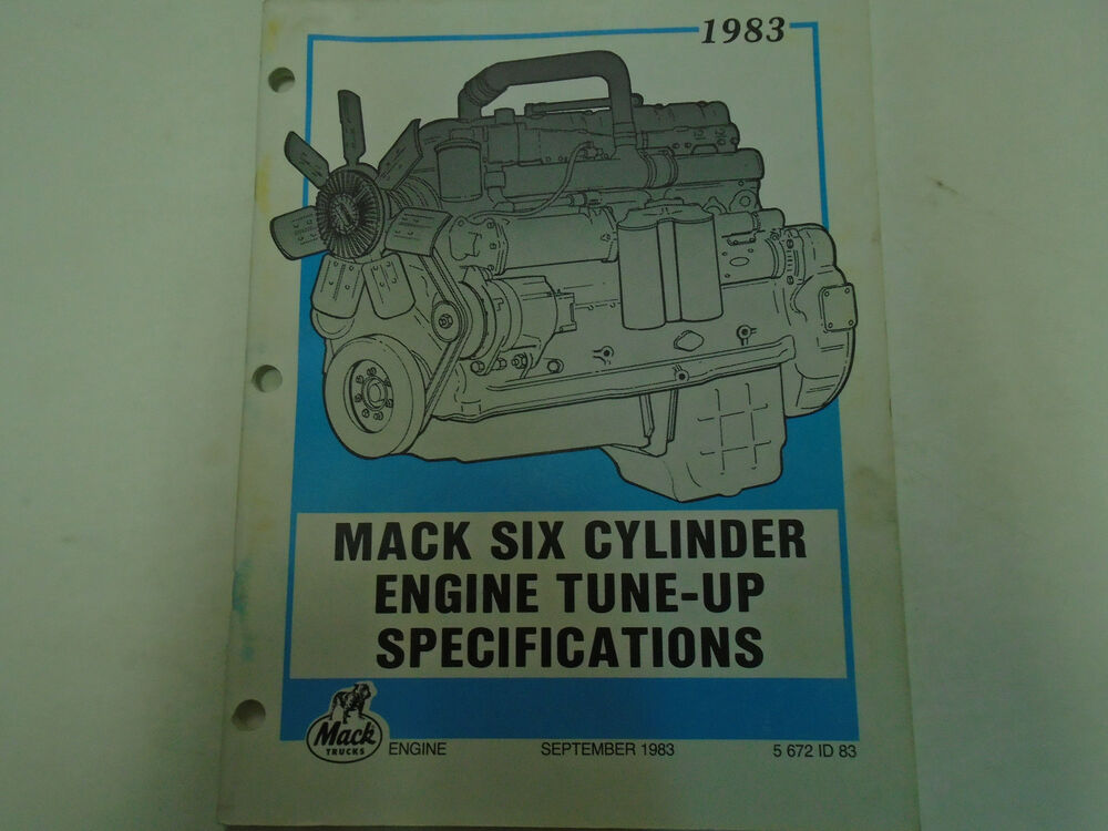 details about 1983 mack trucks six cylinder 6 cyl engine tune up  specifications manual used