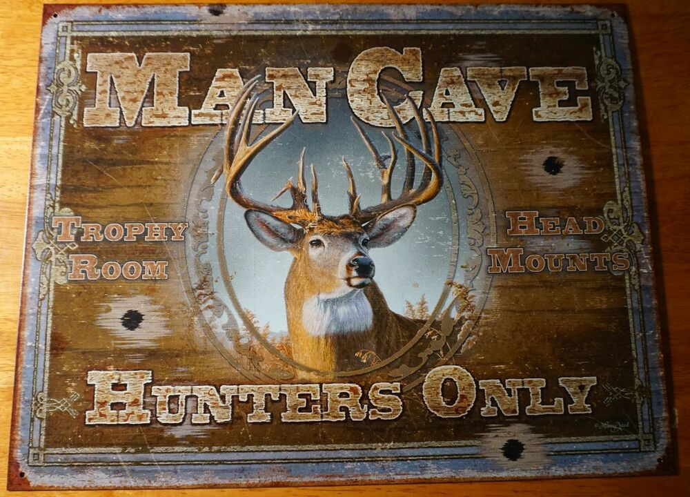 MAN CAVE HUNTERS ONLY Deer Buck Hunting Cabin Home Decor ...