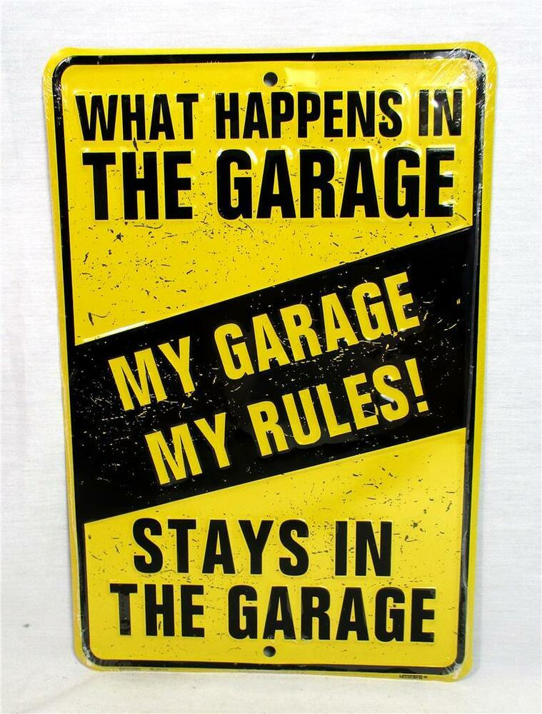 My Garage My Rules What Happens In The Garage Metal