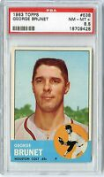 1963 TOPPS GEORGE BRUNET #538 PSA 8.5 NM-MT PLUS NQ LOW POP 1 OF ONLY 3 JUST 11^