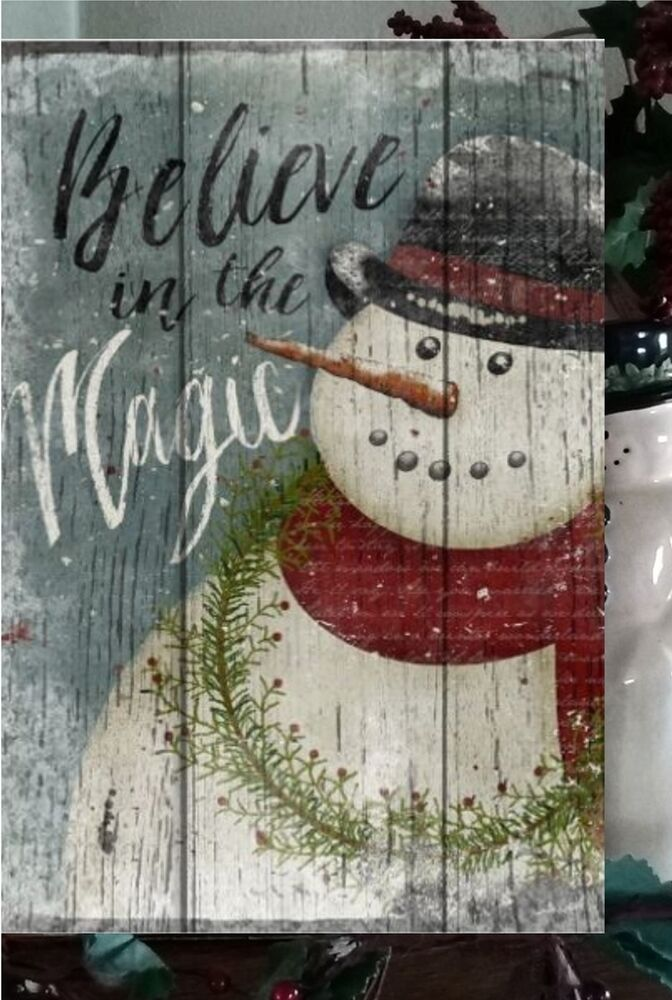 Primitive Christmas Sign Believe In The Magic Snowman