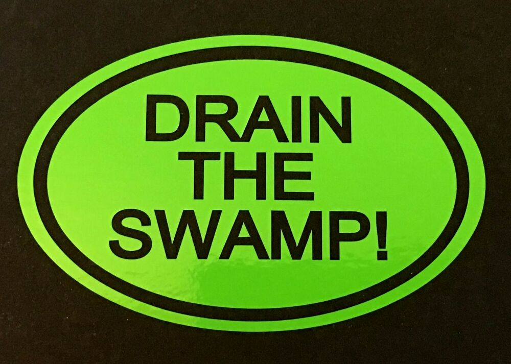 Trump Drain The Swamp Decal Sticker Car Truck Ford Chevy